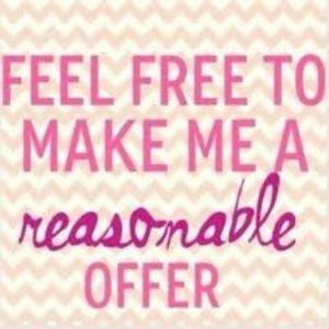 Feel free to make me reasonable offer!!!
